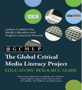 The Global Critical Media Literacy Educators' Resource Guide